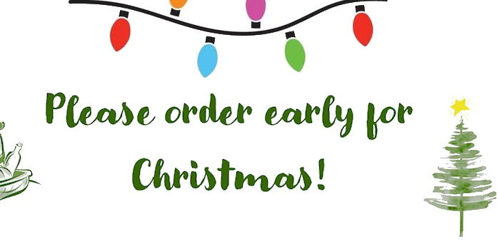 Order Early For Christmas